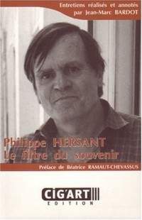 Philippe Hersant : Le filtre du souvenir