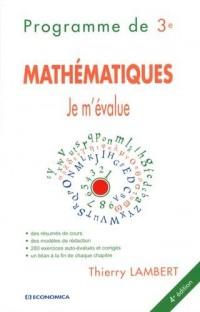 Mathématiques programme de 3e Je m'évalue