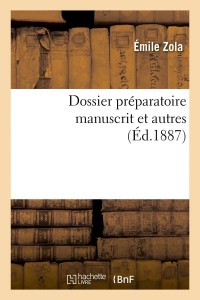 Dossier Preparatoire Manuscrit  ed  1887