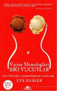 Siki Vücutlar Vajina Monologlari