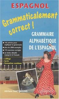 Grammaticalement correct ! Grammaire espagnole alphabétique