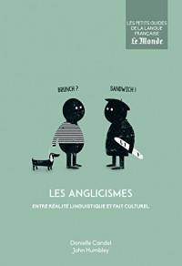 Les anglicismes entre réalité linguistique et fait culturel