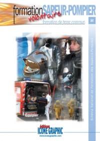 Livre : Formation sapeur-pompier volontaire - formation de tronc commun - équipier