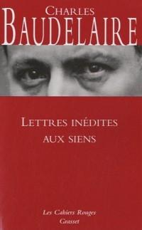 Lettres inédites aux siens