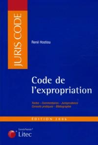 Code de l'expropriation pour cause d'utilité publique : Edition 2006