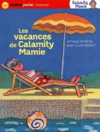 Les Vacances de Calamity Mamie - Nathan Poche Humour