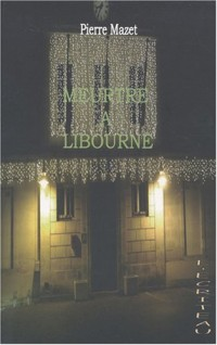 Meurtre à Libourne