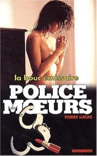 Police des moeurs n° 144 : La Bouc Émissaire