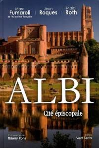 Albi : Cité episcopale