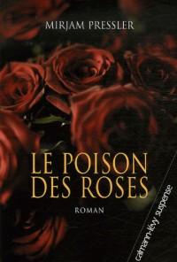 Le poison des roses