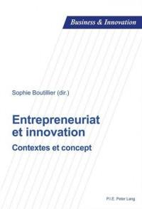Entrepreneuriat et innovation : Contextes et concept