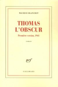 Thomas l'obscur : Première version, 1941