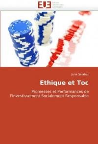 Ethique et Toc: Promesses et Performances de l'Investissement Socialement Responsable