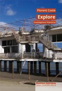 Explore: investigations littéraires
