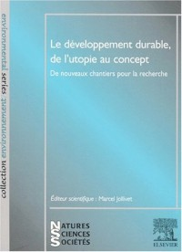 Developpement (le) durable, de l'utopie au concept