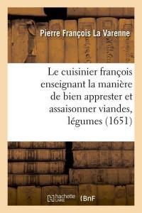 Le Cuisinier Francoisapprester et  1651
