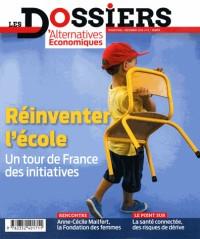 Les dossiers d'Alternatives Economiques, N° 8, décembre 2016 : Réinventer l'école