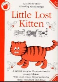 Caroline Hoile: Little Lost Kitten (Teacher's Book). Partitions pour Piano, Chant et Guitare(Symboles d'Accords)