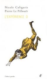L'expérience D