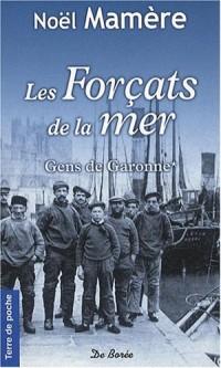 Forcats de la Mer (les)