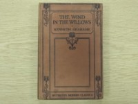 THE KENNETH GRAHAME BOOK: THE GOLDEN AGE; DREAM DAYS; THE WIND IN THE WILLOWS.