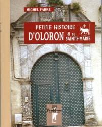 Petite histoire d'Oloron et de Sainte-Marie