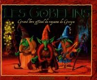 Les Gobelins : Grand livre officiel du royaume de Grrym