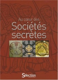 Au coeur des Sociétés secrètes