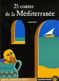 25 contes de la Méditerranée