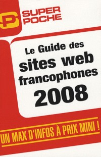 Le Guide des sites web francophones 2008