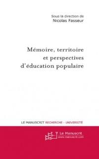 Mémoire, Territoire et Perspectives D'éducation Populaire