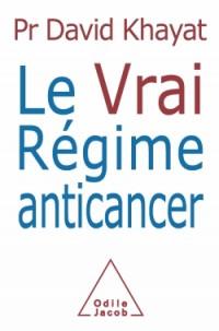 Le vrai régime anti-cancer
