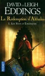 La Redemption d'Althalus T1 les Yeux d'Emeraude [Poche]