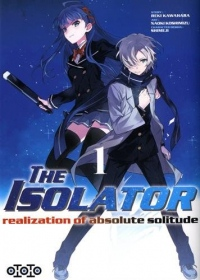 The Isolator, Tome 1