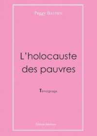 L'Holocauste des Pauvres