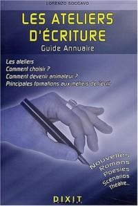 L'annuaire des ateliers d'écriture et des formations aux métiers de l'écrit