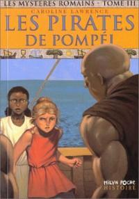 Les mystères romains, Tome 3 : Les pirates de Pompéi