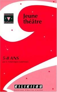 Théâtre pour jeunes de 5-8 ans