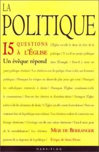 La Politique : 15 questions à l'Eglise - Un évêque répond
