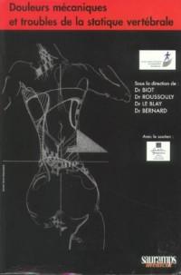 Douleurs mécaniques et troubles de la statique vertébrale