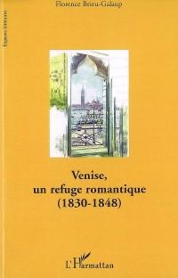 Venise, un refuge romantique (1830-1848)