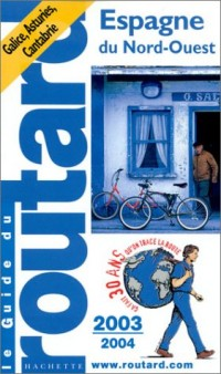 Guide du Routard : Espagne Nord-Ouest 2003/2004