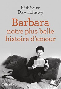 Barbara, Ma Plus Belle Histoire d'Amour