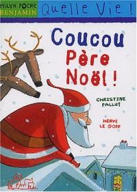 Coucou Père Noël !