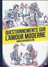 Questionnements sur l'amour moderne - WW