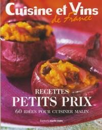 Recettes petits prix : 60 Idées pour cuisiner malin