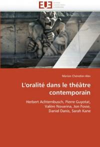 L'Oralite Dans Le Theatre Contemporain