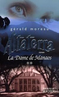 La Dame de Manaos, Tome : Altaterra