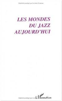 Sociologie de l'art Opus 8 Le Jazz dans tous les Etats