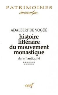 Histoire littéraire du mouvement monastique dans l'antiquité : Tome XI, la Gaule franque et l'Espagne wisigothique (VI-VIIe siècles)
